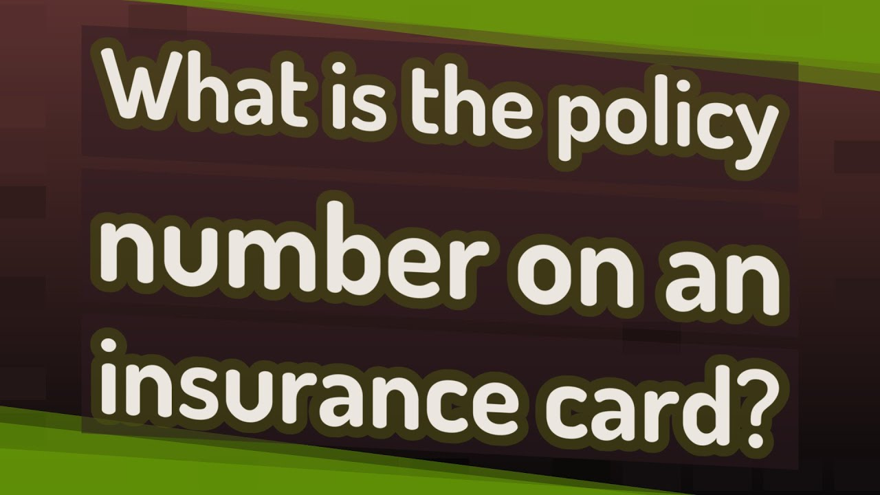 What is the policy number on an insurance card? - YouTube