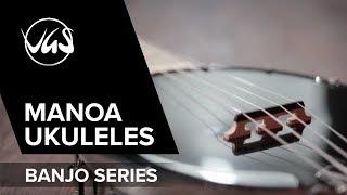 VGS Manoa Banjo Ukuleles