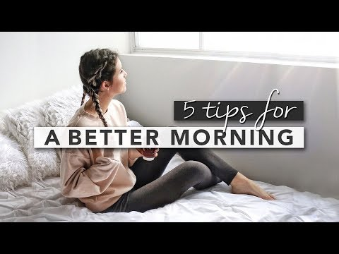 5 Tips for a Better Morning Routine