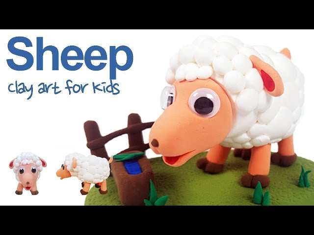 Farm animals #1 |Clay Sheep For Kids | How To Make A Clay Sheep | Clay modeling