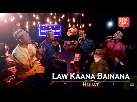 Hijjaz - Law Kaana Bainana | #GemaCoustic [MV]