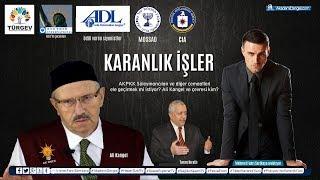 KARANLIK İŞLER | Süleymancılar, Ak Parti, Erdoğan, TÜRGEV, Ali Kangel, Turan Kıratlı