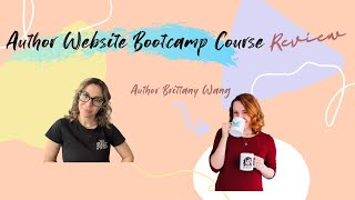 @Author Brittany Wang Author Bootcamp Course Review!