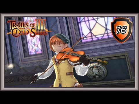 Trails Of Cold Steel 3 - Elliot's Concert - Train Derailed #16