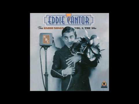 My Girl - Eddie Cantor - The Radio Songs Vol. 1, The 30s