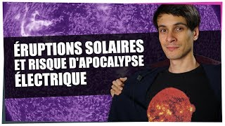Éruption solaire et risque d'apocalypse électrique... - Astro'Stylé #07 - String Theory
