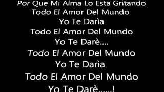 Luis Miguel & Lucerito   Todo El Amor Del Mundo Letra
