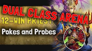 Hearthstone Arena | 12-Win Priest Rogue: Poke & Probe (Dual Boomsday #2)