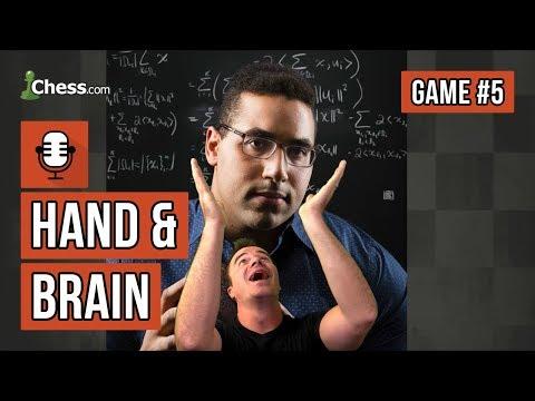 Hand & Brain Chess Game 5: Amateur Hour with Rensch and Urschel