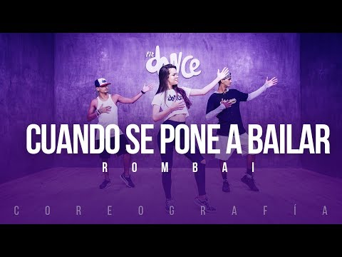 Cuando se pone a bailar - Rombai | FitDance Life (Coreografía) Dance Video
