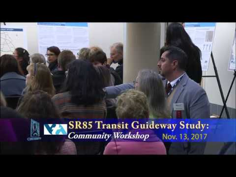 VTA State Route 85 Transit Guideway Study Community Workshop