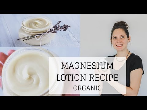 Magnesium Lotion Recipe For Sleep, Anxiety, RLS, Hormones | ORGANIC RECIPE | Bumblebee Apothecary