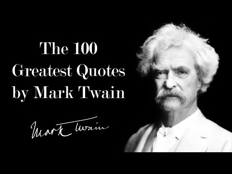 The 100 Greatest Quotes by Mark Twain