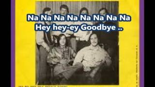 Na Na Hey Hey Kiss Him Goodbye-Steam-Lyrics