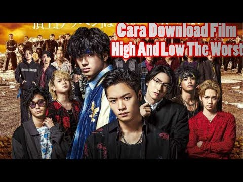Cara Download Film High And Low The Worst Season 0 || Termudah Lewat Hp