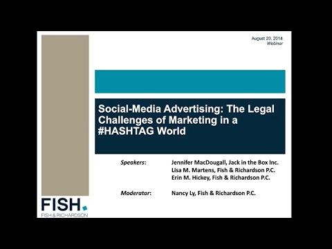 Webinar | Social Media Advertising: The Legal Challenges of Marketing in a #HASHTAG World