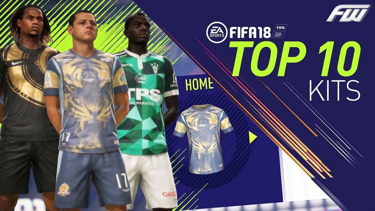 bda8262de FIFA 18 TOP 10 BEST COOL KITS - YouTube
