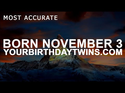 Born on November 3 | Birthday | #aboutyourbirthday | Sample