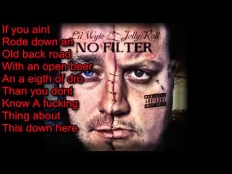 This Down Here (Lyrics)- Lil Wyte & Jelly Roll Ft. Jesse Whitley