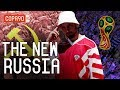 How The World Cup Showed Us A Very Different Russia