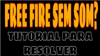 FREE FIRE SEM SOM NO EMULADOR? SAIBA COMO RESOLVER ESSE BUG !SMARTGAGA E BLUESTACKS