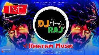 KHATAM - Emiway Bantai (REMIX) By DeeJay Hemant Raj | Trance DJ Music 2020 | Emiway Bantai DJ song