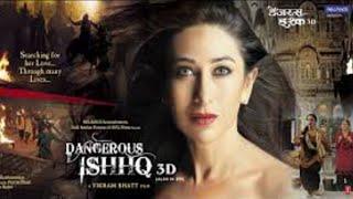 Naina Re Tu Hi Bura Movie Dangerous Ishhq 3D❤️ Heart Touching Song❤️ By Hd Movie Song