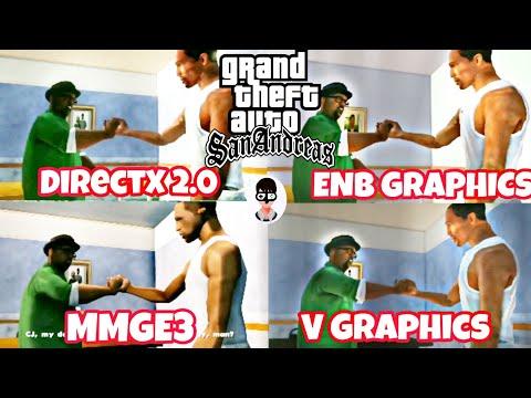 Comparison -GTA San Andreas DirectX 2.0 Vs V Graphics Vs MMGE3 Vs ENB (2019)||Intro_1st Mission||