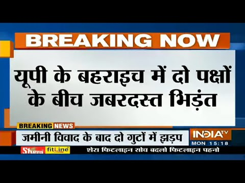 Violent clash breaks out between two groups in U.P's Bahraich, several injured