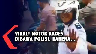 Viral! Motor Kades Dibawa Polisi, Karena...