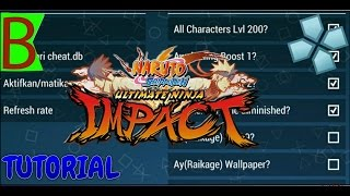 Cara mendapatkan cheat ppsspp naruto shippunden ultimate ninja impact[TUTORIAL]