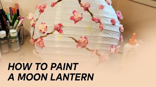 Moon Lantern Paint Tutorial | Moon Fest Box | EM Collective