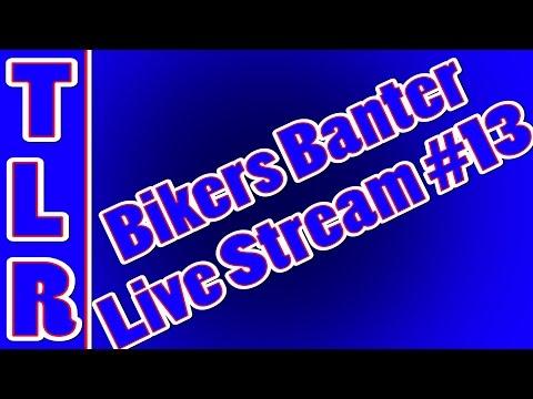 Biker Banter | Motorcycle Q&A Live Stream #13