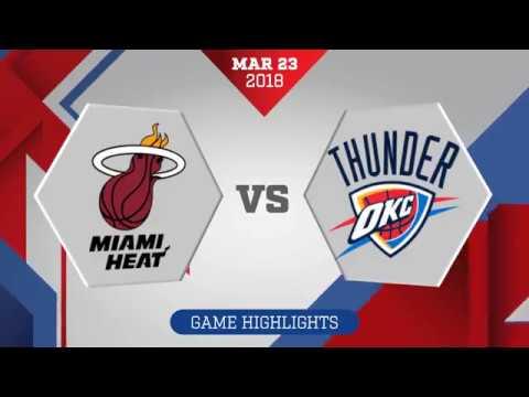 Miami Heat vs. Oklahoma City Thunder - March 23, 2018