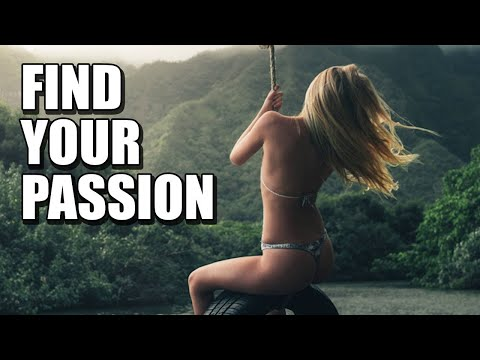 Use These 4 STEPS to FIND Your PASSION ...RIGHT NOW! | How to Find Your Passion