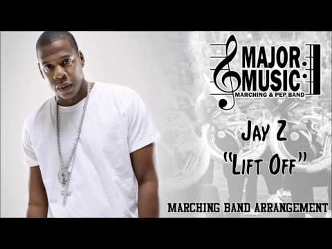 """Lift Off"" Jay Z Ft. Beyonce Marching/Pep Band Sheet Music Arrangement"