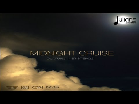 Olatunji x System32 - Midnight Cruise