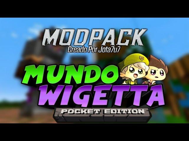 Super ModPack De MUNDO WIGETTA Para Minecraft 1.2.6 / Minecraft Pe 1.2(11 Mods)