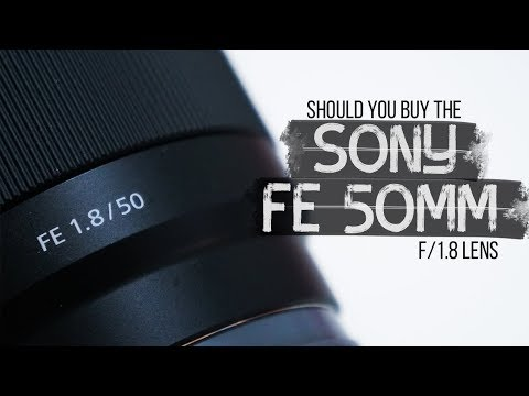 Sony FE 50mm F/1.8   Is It A Good Lens For Video?