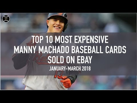 top-10-most-expensive-manny-machado-baseball-cards-sold-on-ebay-(january---march-2018)