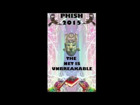 Phish 2015 Mega Mix: The Net Is Unbreakable (Part 2)