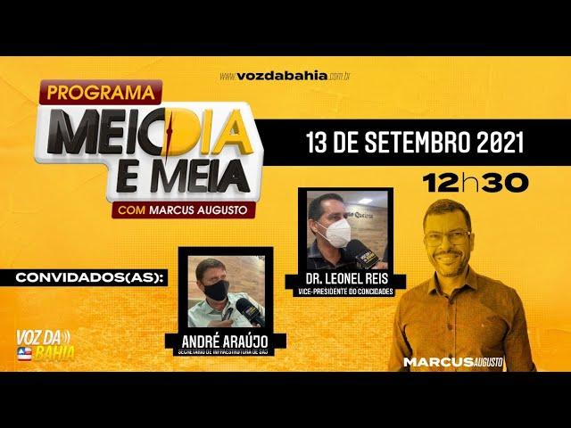 Programa Meio dia e meia LIVE com Leonel Reis do CONCIDADES e André Araújo Secretário de Infra SAJ