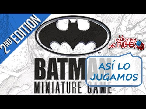 Batman Miniature Game 2ª Edición: así lo jugamos