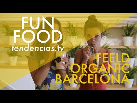 Feeld Organic Barcelona - Tendencias.tv #674