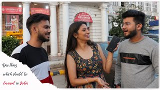 Vox Pop| One thing which should be banned in India| TID