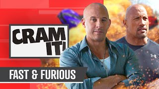 The COMPLETE Fast & Furious Recap | CRAM IT