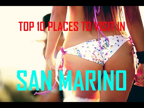 Top 10 Places To Visit In San Marino | San Marino Tourist Attractions: 10 Top Places to Visit