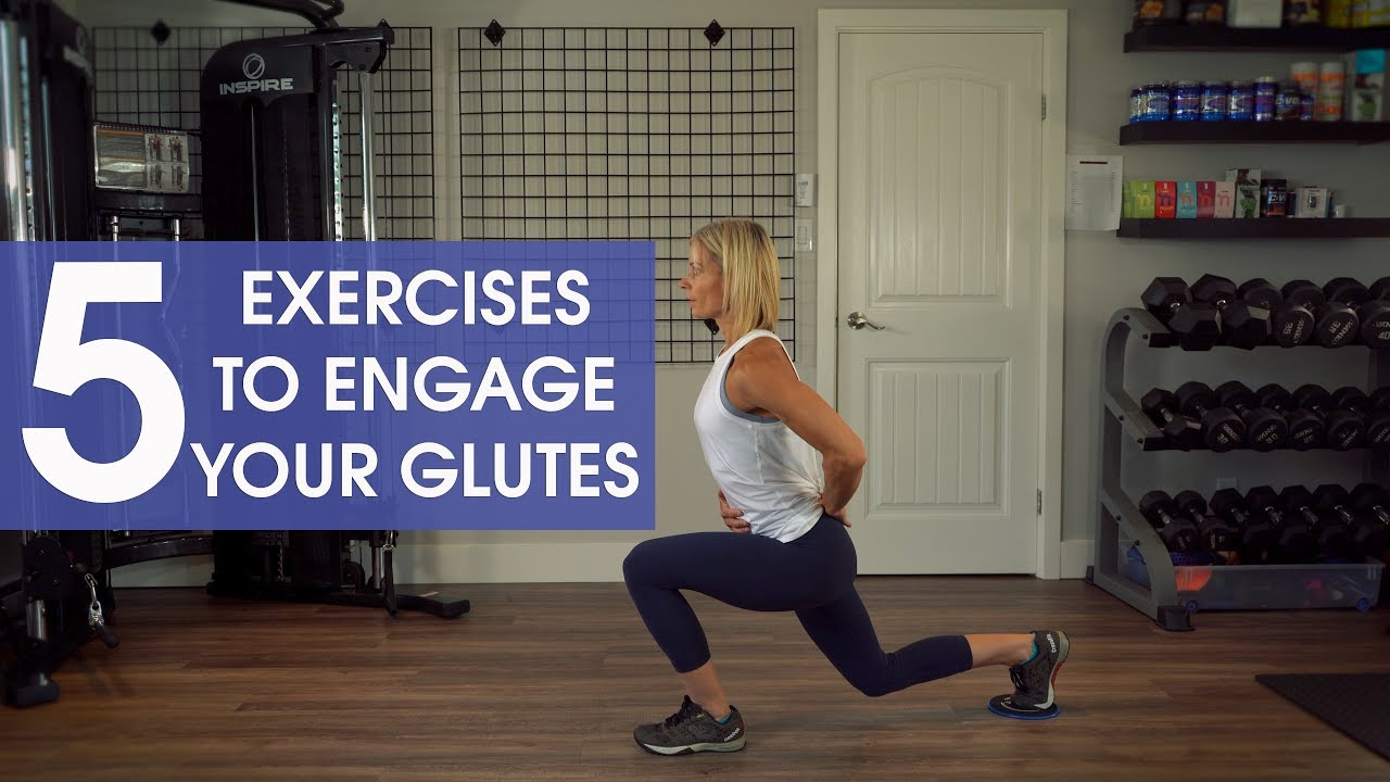 5 Exercises to Engage the Glutes