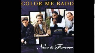 color me badd - the last to know