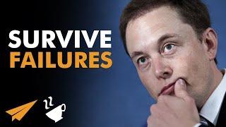 """Survive FAILURES!""   Elon Musk (@elonmusk)   #Entspresso"